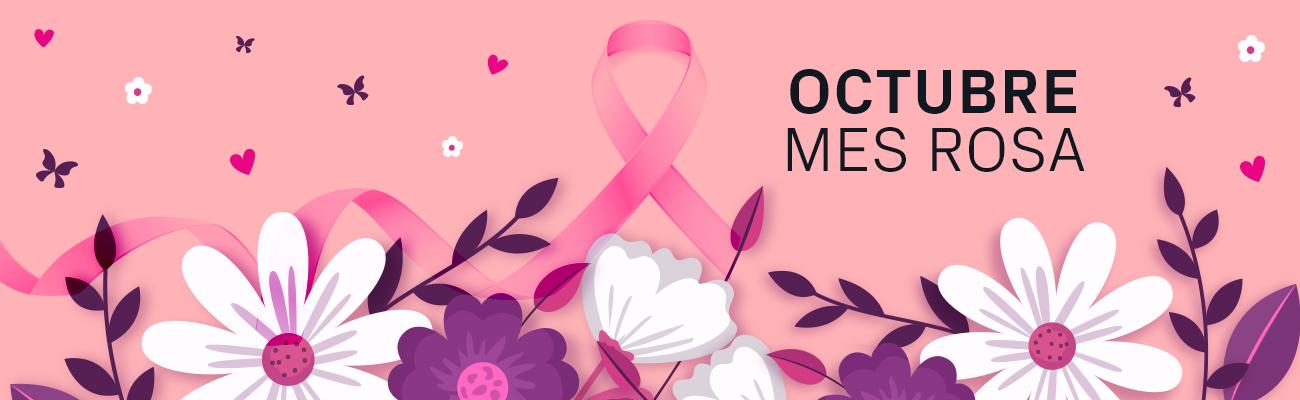 Octubre – Mes Rosa